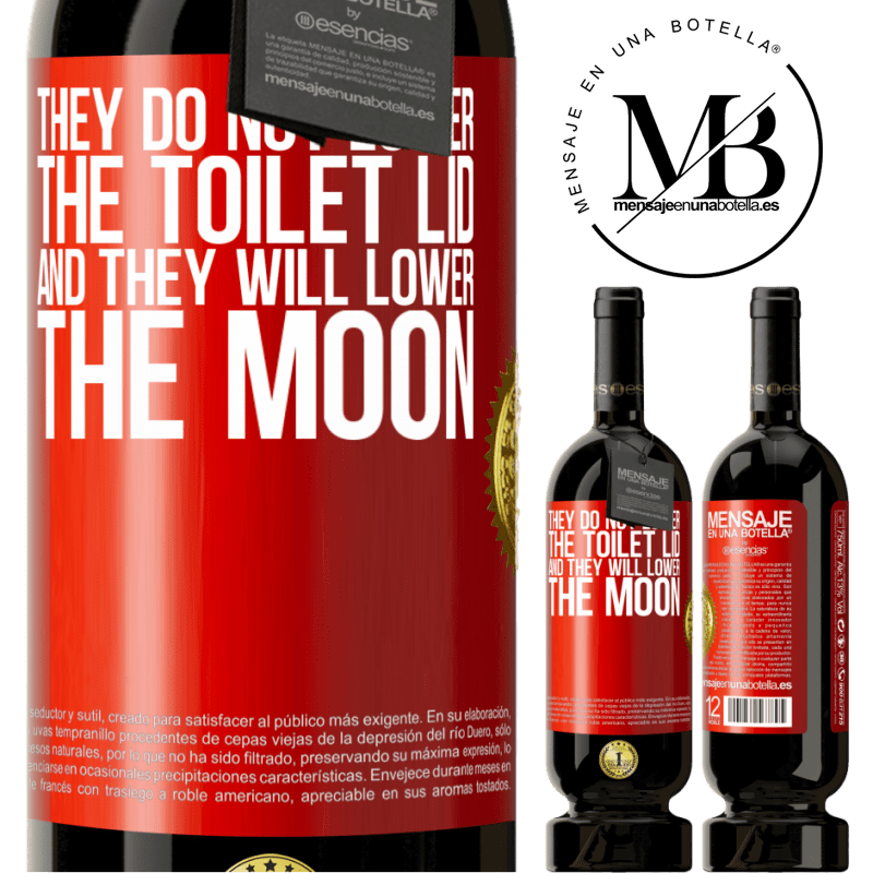 29,95 € Free Shipping | Red Wine Premium Edition MBS® Reserva They do not lower the toilet lid and they will lower the moon Red Label. Customizable label Reserva 12 Months Harvest 2013 Tempranillo