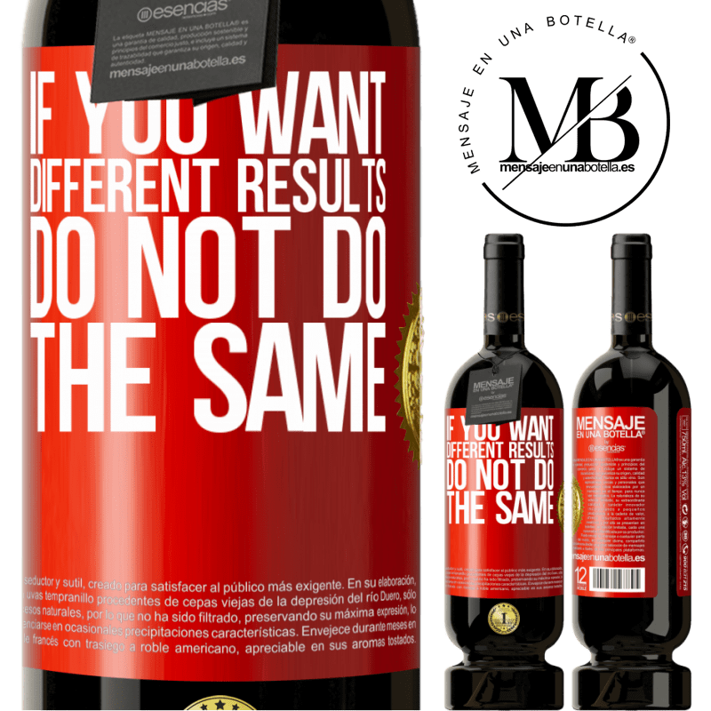 29,95 € Free Shipping | Red Wine Premium Edition MBS® Reserva If you want different results, do not do the same Red Label. Customizable label Reserva 12 Months Harvest 2013 Tempranillo