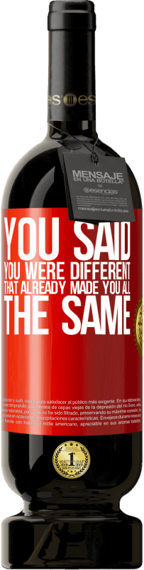 29,95 € Free Shipping | Red Wine Premium Edition MBS® Reserva You said you were different, that already made you all the same Red Label. Customizable label Reserva 12 Months Harvest 2013 Tempranillo