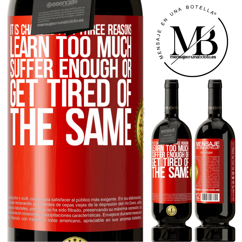 29,95 € Free Shipping | Red Wine Premium Edition MBS® Reserva It is changed for three reasons. Learn too much, suffer enough or get tired of the same Red Label. Customizable label Reserva 12 Months Harvest 2013 Tempranillo
