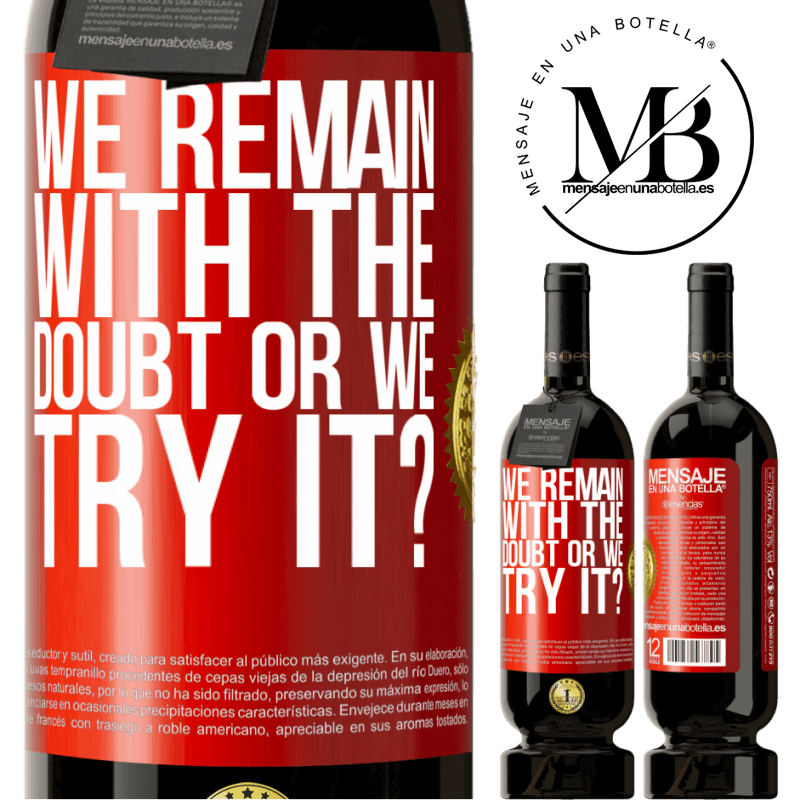 29,95 € Free Shipping | Red Wine Premium Edition MBS® Reserva We remain with the doubt or we try it? Red Label. Customizable label Reserva 12 Months Harvest 2013 Tempranillo