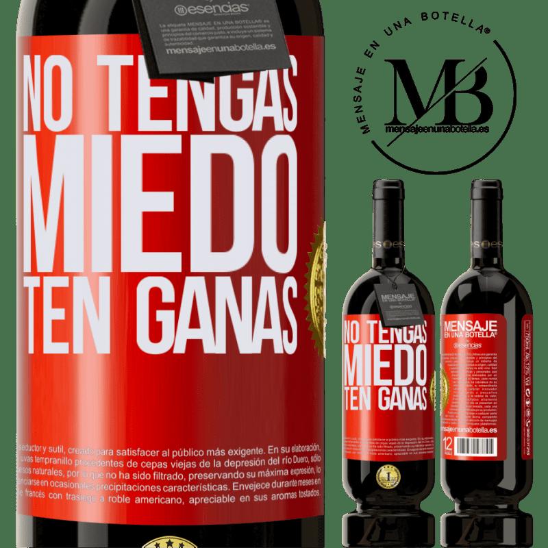 29,95 € Envoi gratuit   Vin rouge Édition Premium MBS® Reserva N'ayez pas peur. Envie Étiquette Rouge. Étiquette personnalisable Reserva 12 Mois Récolte 2013 Tempranillo