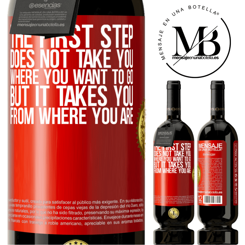 29,95 € Free Shipping   Red Wine Premium Edition MBS® Reserva The first step does not take you where you want to go, but it takes you from where you are Red Label. Customizable label Reserva 12 Months Harvest 2013 Tempranillo