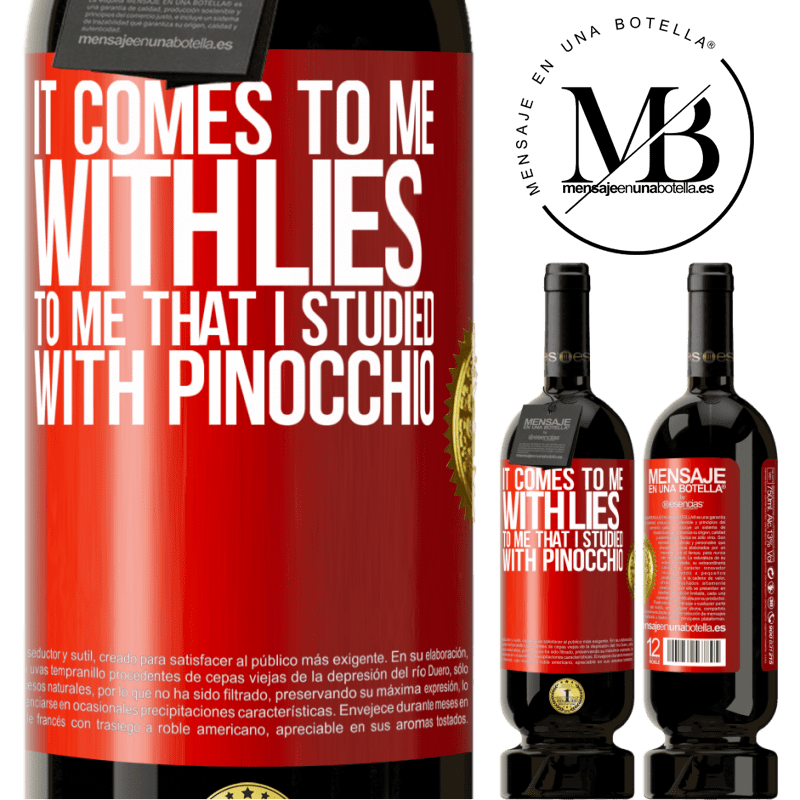 29,95 € Free Shipping | Red Wine Premium Edition MBS® Reserva It comes to me with lies. To me that I studied with Pinocchio Red Label. Customizable label Reserva 12 Months Harvest 2013 Tempranillo