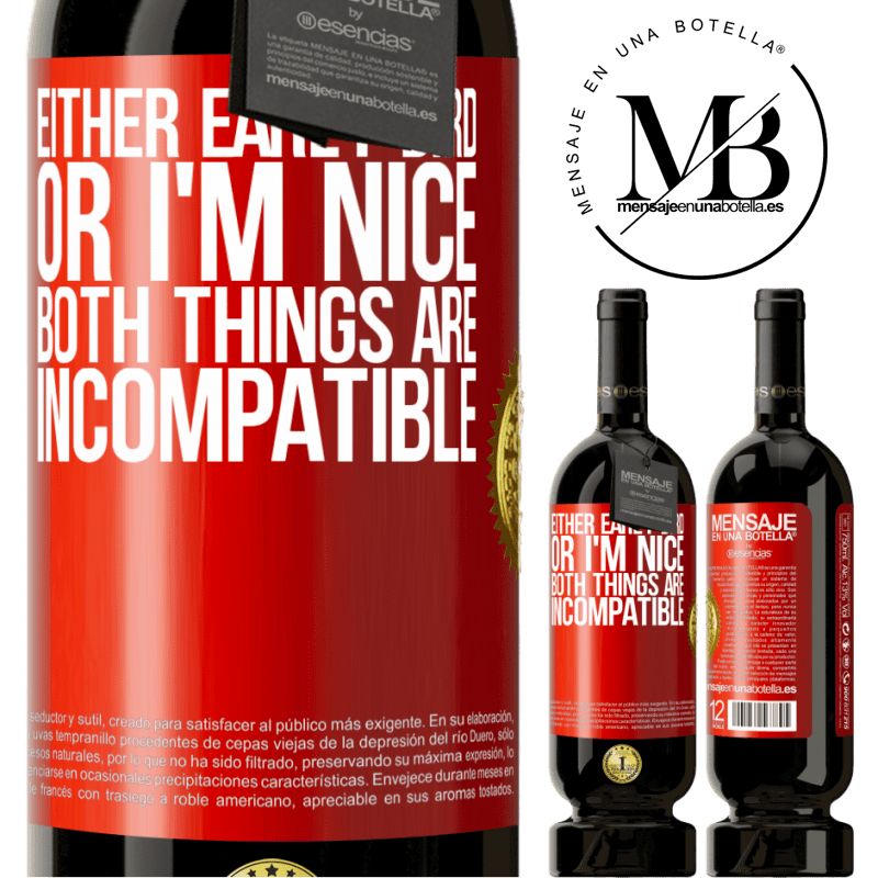 29,95 € Free Shipping | Red Wine Premium Edition MBS® Reserva Either early bird or I'm nice, both things are incompatible Red Label. Customizable label Reserva 12 Months Harvest 2013 Tempranillo