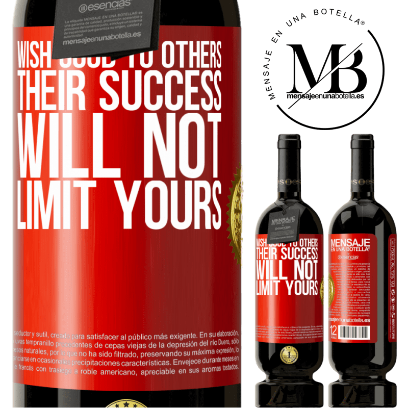 29,95 € Free Shipping   Red Wine Premium Edition MBS® Reserva Wish good to others, their success will not limit yours Red Label. Customizable label Reserva 12 Months Harvest 2013 Tempranillo
