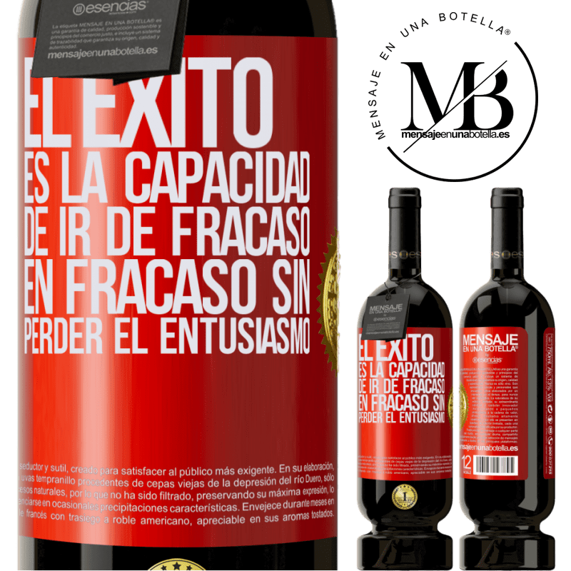 29,95 € Free Shipping | Red Wine Premium Edition MBS® Reserva Success is the ability to go from failure to failure without losing enthusiasm Red Label. Customizable label Reserva 12 Months Harvest 2013 Tempranillo
