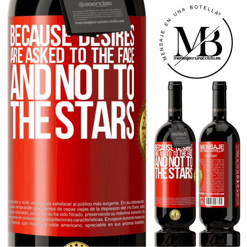 29,95 € Free Shipping | Red Wine Premium Edition MBS® Reserva Because desires are asked to the face, and not to the stars Red Label. Customizable label Reserva 12 Months Harvest 2013 Tempranillo