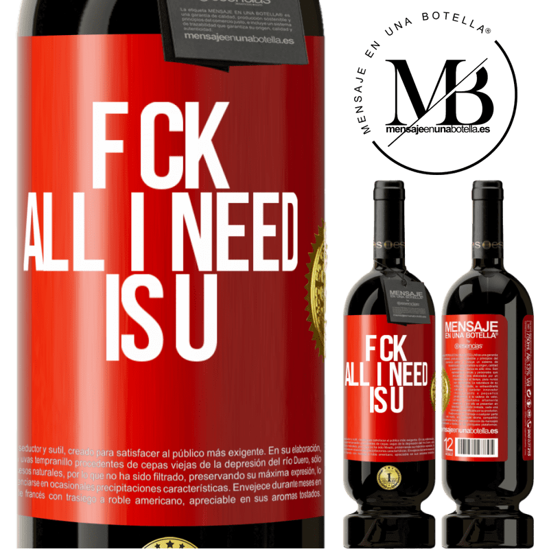 29,95 € Free Shipping | Red Wine Premium Edition MBS® Reserva F CK. All I need is U Red Label. Customizable label Reserva 12 Months Harvest 2013 Tempranillo