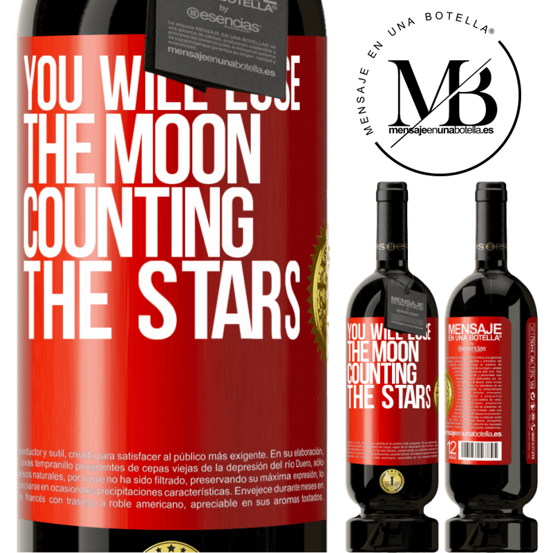 29,95 € Free Shipping | Red Wine Premium Edition MBS® Reserva You will lose the moon counting the stars Red Label. Customizable label Reserva 12 Months Harvest 2013 Tempranillo