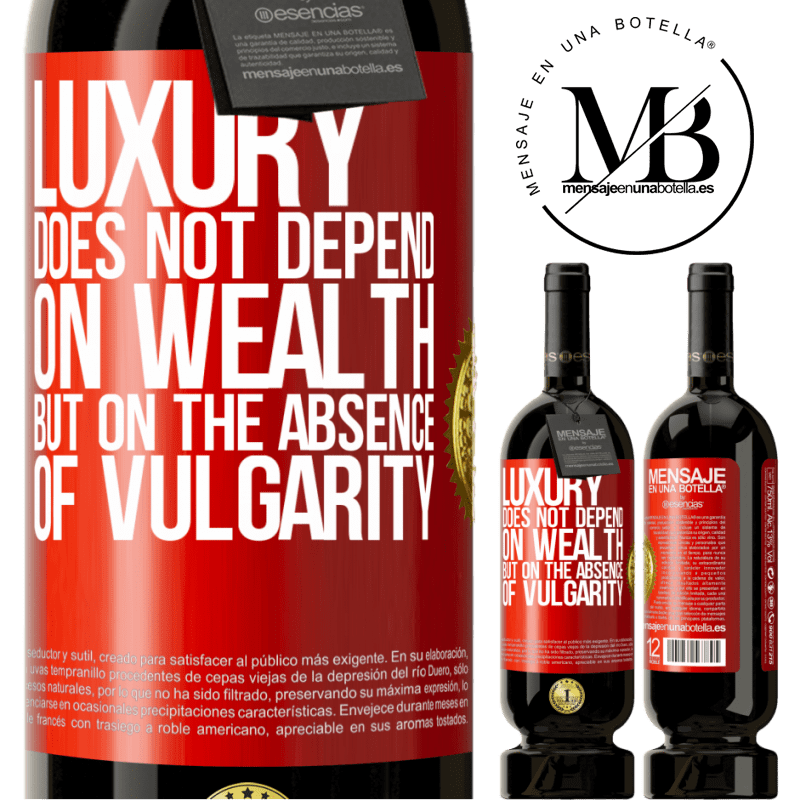 29,95 € Free Shipping   Red Wine Premium Edition MBS® Reserva Luxury does not depend on wealth, but on the absence of vulgarity Red Label. Customizable label Reserva 12 Months Harvest 2013 Tempranillo