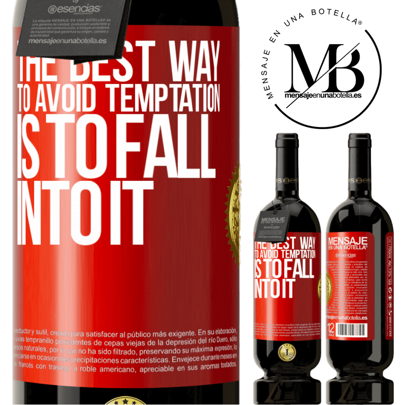 29,95 € Free Shipping | Red Wine Premium Edition MBS® Reserva The best way to avoid temptation is to fall into it Red Label. Customizable label Reserva 12 Months Harvest 2013 Tempranillo