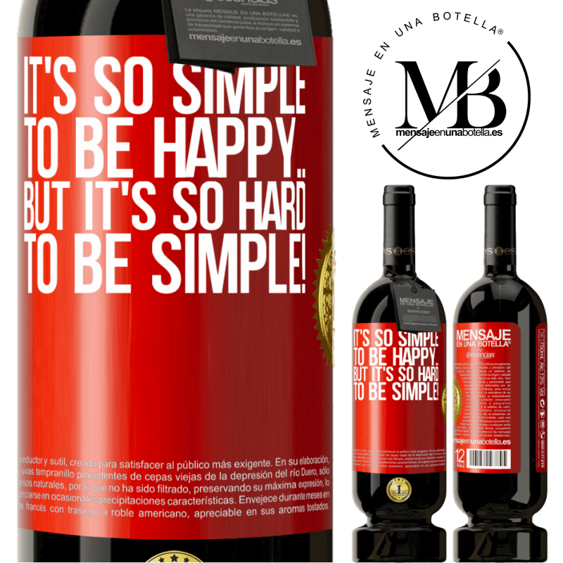 29,95 € Free Shipping | Red Wine Premium Edition MBS® Reserva It's so simple to be happy ... But it's so hard to be simple! Red Label. Customizable label Reserva 12 Months Harvest 2013 Tempranillo