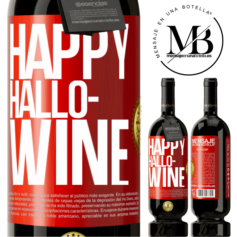 29,95 € Free Shipping | Red Wine Premium Edition MBS® Reserva Happy Hallo-Wine Red Label. Customizable label Reserva 12 Months Harvest 2013 Tempranillo