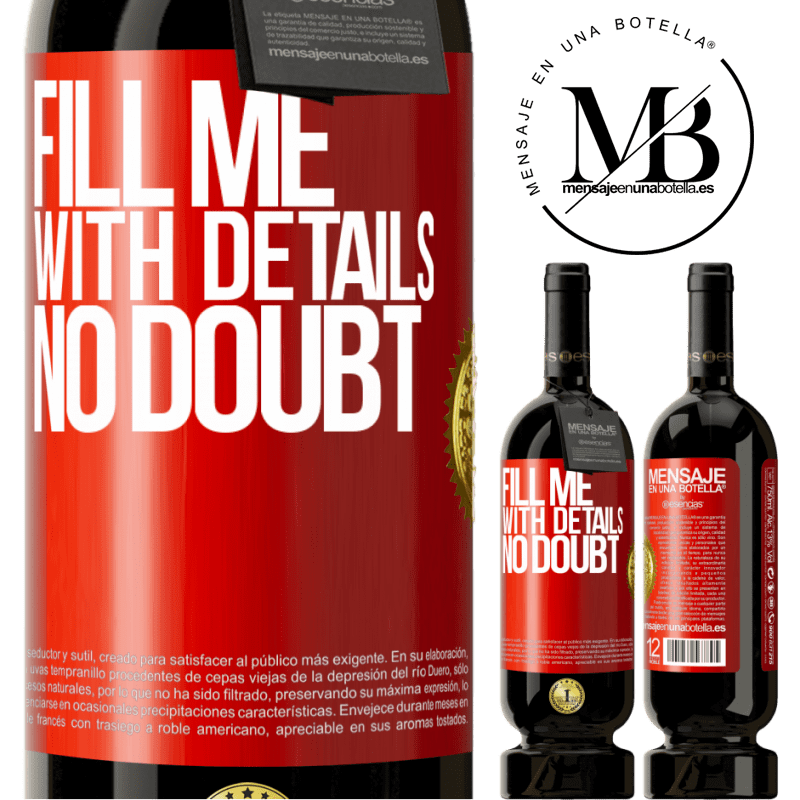 29,95 € Free Shipping   Red Wine Premium Edition MBS® Reserva Fill me with details, no doubt Red Label. Customizable label Reserva 12 Months Harvest 2013 Tempranillo