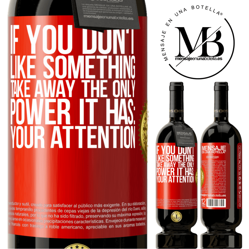 29,95 € Free Shipping | Red Wine Premium Edition MBS® Reserva If you don't like something, take away the only power it has: your attention Red Label. Customizable label Reserva 12 Months Harvest 2013 Tempranillo