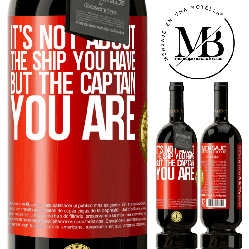 29,95 € Free Shipping | Red Wine Premium Edition MBS® Reserva It's not about the ship you have, but the captain you are Red Label. Customizable label Reserva 12 Months Harvest 2013 Tempranillo