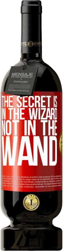 29,95 € | Red Wine Premium Edition MBS® Reserva The secret is in the wizard, not in the wand Yellow Label. Customizable label Reserva 12 Months Harvest 2013 Tempranillo
