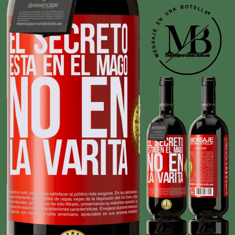 29,95 € Envío gratis | Vino Tinto Edición Premium MBS® Reserva El secreto está en el mago, no en la varita Etiqueta Roja. Etiqueta personalizable Reserva 12 Meses Cosecha 2013 Tempranillo