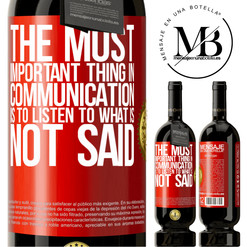 29,95 € Free Shipping | Red Wine Premium Edition MBS® Reserva The most important thing in communication is to listen to what is not said Red Label. Customizable label Reserva 12 Months Harvest 2013 Tempranillo