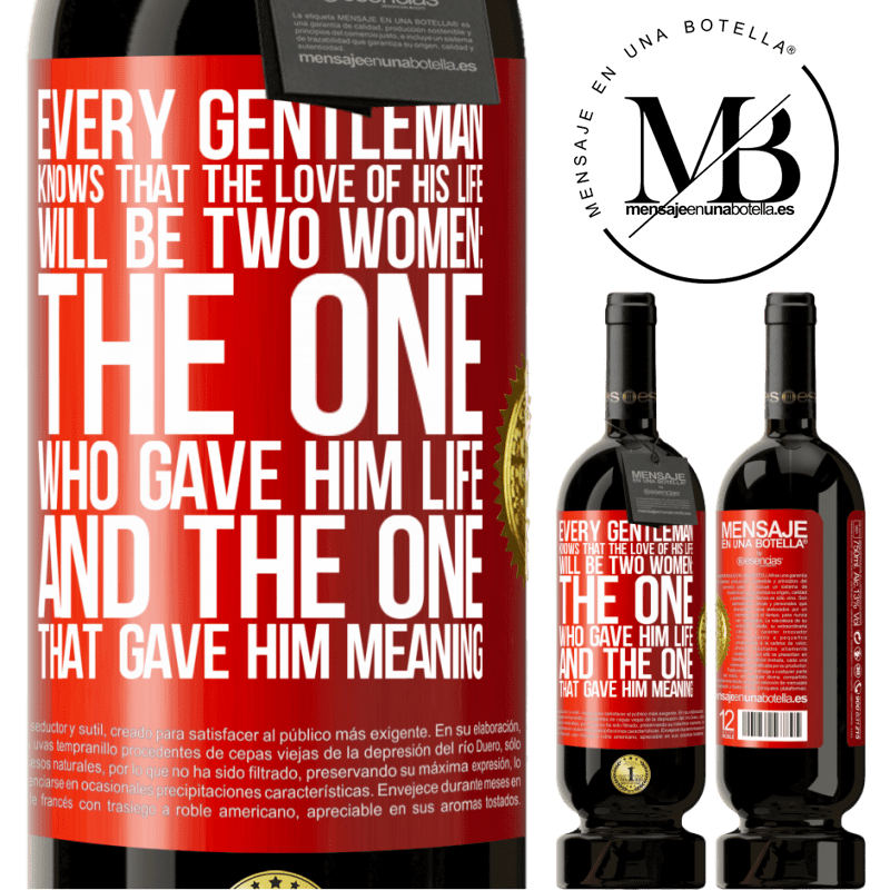 29,95 € Free Shipping | Red Wine Premium Edition MBS® Reserva Every gentleman knows that the love of his life will be two women: the one who gave him life and the one that gave him Red Label. Customizable label Reserva 12 Months Harvest 2013 Tempranillo
