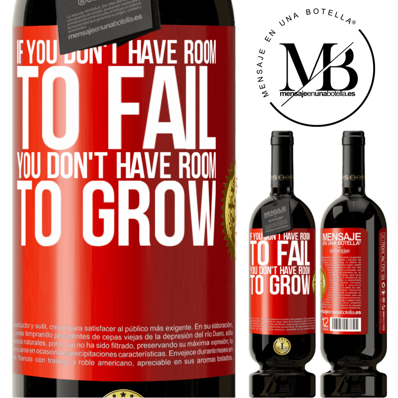29,95 € Free Shipping | Red Wine Premium Edition MBS® Reserva If you don't have room to fail, you don't have room to grow Red Label. Customizable label Reserva 12 Months Harvest 2013 Tempranillo