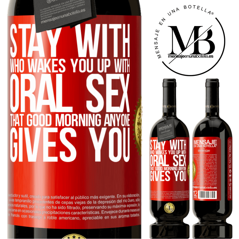 29,95 € Free Shipping | Red Wine Premium Edition MBS® Reserva Stay with who wakes you up with oral sex, that good morning anyone gives you Red Label. Customizable label Reserva 12 Months Harvest 2013 Tempranillo