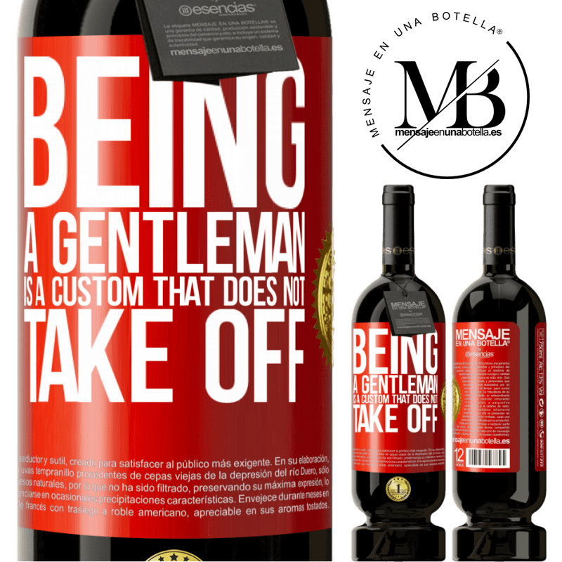 29,95 € Free Shipping | Red Wine Premium Edition MBS® Reserva Being a gentleman is a custom that does not take off Red Label. Customizable label Reserva 12 Months Harvest 2013 Tempranillo