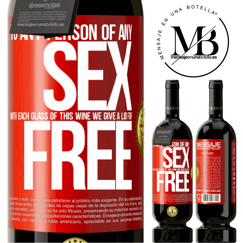 29,95 € Free Shipping | Red Wine Premium Edition MBS® Reserva To any person of any SEX with each glass of this wine we give a lid for FREE Red Label. Customizable label Reserva 12 Months Harvest 2013 Tempranillo