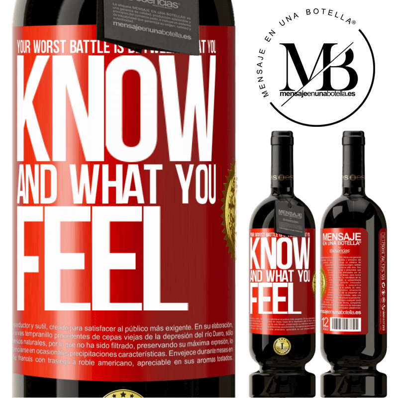 29,95 € Free Shipping | Red Wine Premium Edition MBS® Reserva Your worst battle is between what you know and what you feel Red Label. Customizable label Reserva 12 Months Harvest 2013 Tempranillo