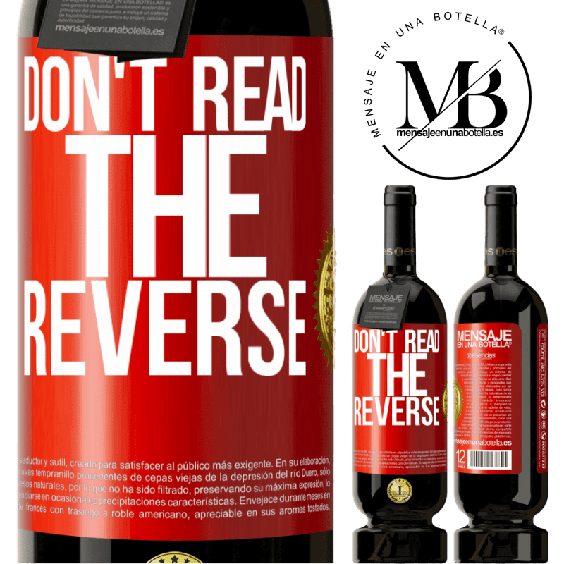 29,95 € Free Shipping | Red Wine Premium Edition MBS® Reserva Don't read the reverse Red Label. Customizable label Reserva 12 Months Harvest 2013 Tempranillo