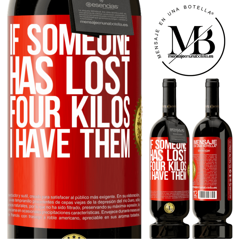 29,95 € Free Shipping | Red Wine Premium Edition MBS® Reserva If someone has lost four kilos. I have them Red Label. Customizable label Reserva 12 Months Harvest 2013 Tempranillo