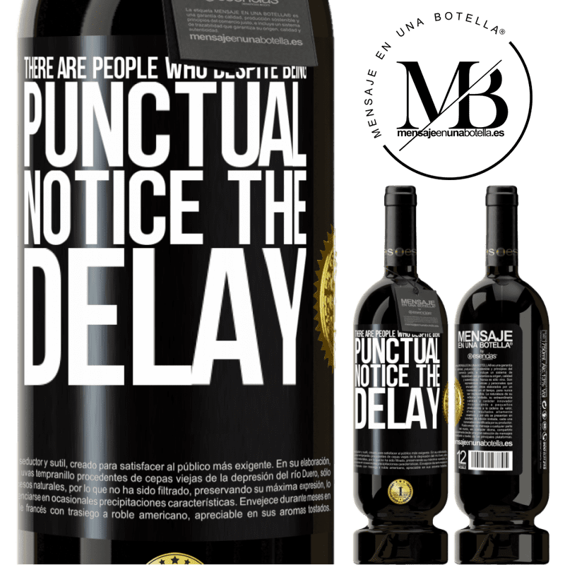 29,95 € Free Shipping | Red Wine Premium Edition MBS® Reserva There are people who, despite being punctual, notice the delay Black Label. Customizable label Reserva 12 Months Harvest 2013 Tempranillo