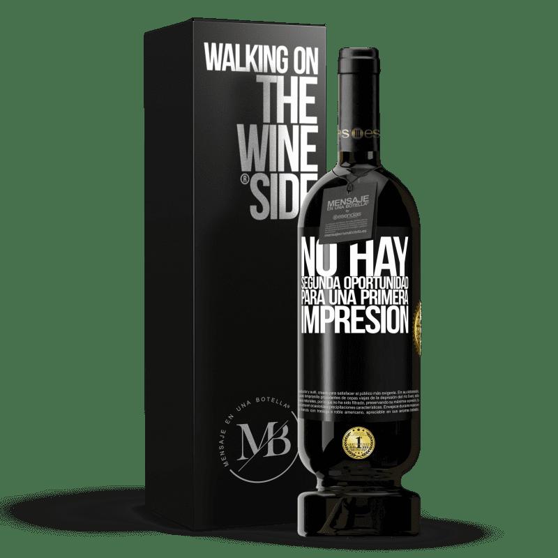 29,95 € Envoi gratuit   Vin rouge Édition Premium MBS® Reserva Il n'y a pas de seconde chance pour une première impression Étiquette Noire. Étiquette personnalisable Reserva 12 Mois Récolte 2013 Tempranillo