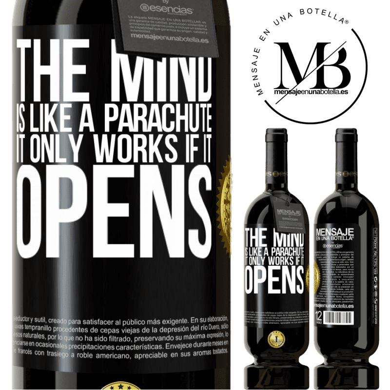 29,95 € Free Shipping   Red Wine Premium Edition MBS® Reserva The mind is like a parachute. It only works if it opens Black Label. Customizable label Reserva 12 Months Harvest 2013 Tempranillo