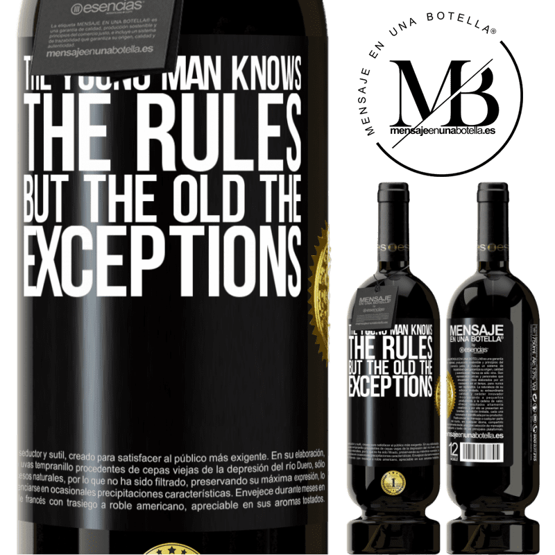 29,95 € Free Shipping | Red Wine Premium Edition MBS® Reserva The young man knows the rules, but the old the exceptions Black Label. Customizable label Reserva 12 Months Harvest 2013 Tempranillo