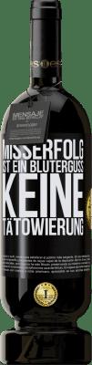 29,95 € Kostenloser Versand | Rotwein Premium Edition MBS® Reserva Misserfolg ist ein Bluterguss, keine Tätowierung Schwarzes Etikett. Anpassbares Etikett Reserva 12 Monate Ernte 2013 Tempranillo