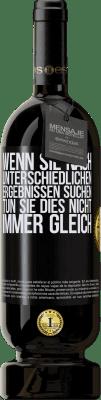 29,95 € Kostenloser Versand | Rotwein Premium Edition MBS® Reserva Wenn Sie nach unterschiedlichen Ergebnissen suchen, tun Sie dies nicht immer gleich Schwarzes Etikett. Anpassbares Etikett Reserva 12 Monate Ernte 2013 Tempranillo