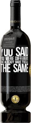 29,95 € Free Shipping | Red Wine Premium Edition MBS® Reserva You said you were different, that already made you all the same Black Label. Customizable label Reserva 12 Months Harvest 2013 Tempranillo