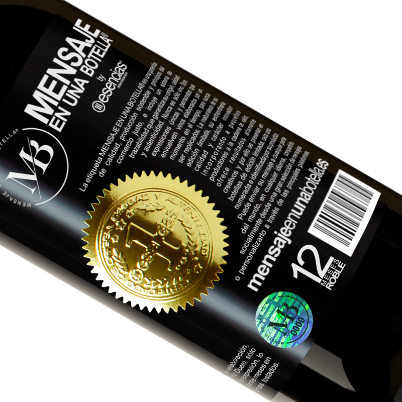 Limited Edition. «We are in the perfect age to keep the blame, not the desire» Premium Edition MBS® Reserva