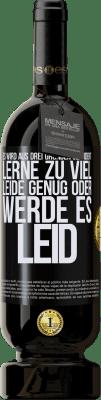 29,95 € Kostenloser Versand | Rotwein Premium Ausgabe MBS® Reserva Es wird aus drei Gründen geändert. Lerne zu viel, leide genug oder werde es leid Schwarzes Etikett. Anpassbares Etikett Reserva 12 Monate Ernte 2013 Tempranillo