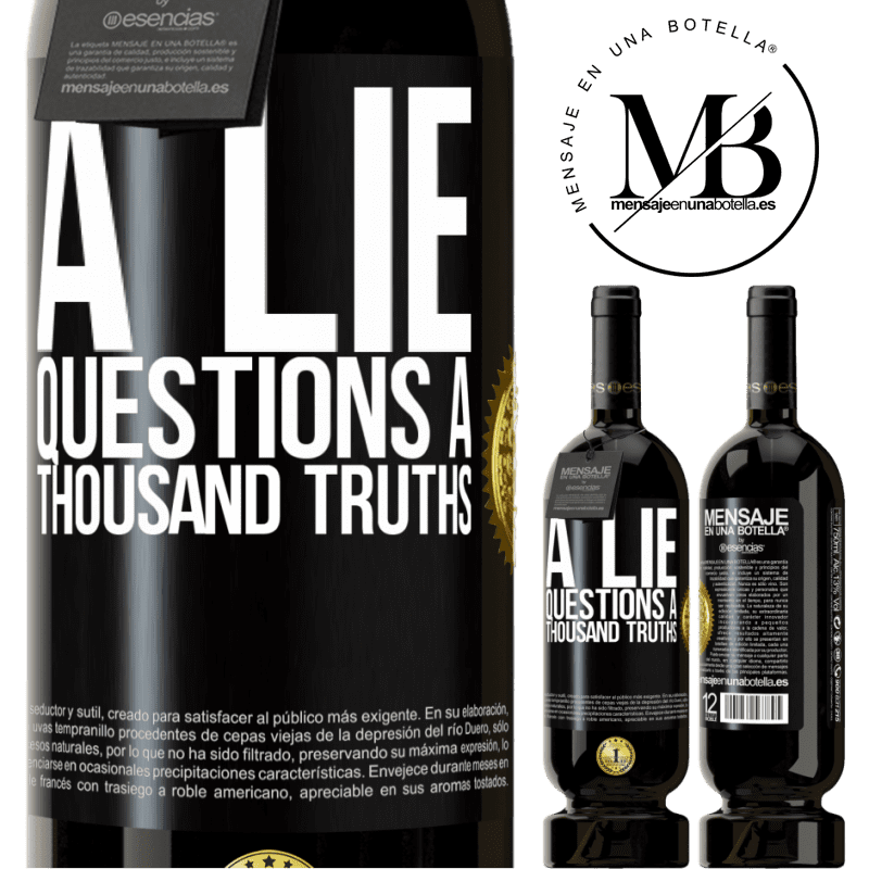29,95 € Free Shipping | Red Wine Premium Edition MBS® Reserva A lie questions a thousand truths Black Label. Customizable label Reserva 12 Months Harvest 2013 Tempranillo