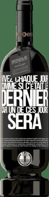 29,95 € Envoi gratuit | Vin rouge Édition Premium MBS® Reserva Vivez chaque jour comme si c'était le dernier, car un de ces jours sera Étiquette Noire. Étiquette personnalisable Reserva 12 Mois Récolte 2013 Tempranillo