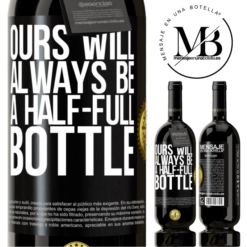 29,95 € Free Shipping | Red Wine Premium Edition MBS® Reserva Ours will always be a half-full bottle Black Label. Customizable label Reserva 12 Months Harvest 2013 Tempranillo