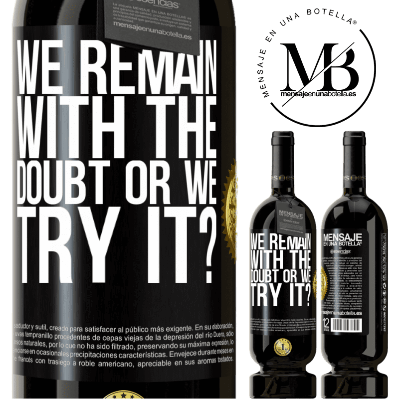 29,95 € Free Shipping | Red Wine Premium Edition MBS® Reserva We remain with the doubt or we try it? Black Label. Customizable label Reserva 12 Months Harvest 2013 Tempranillo