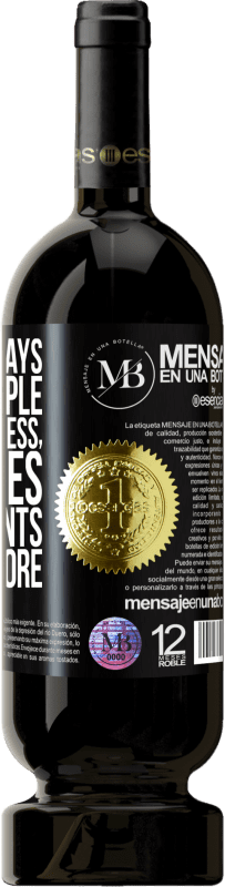 «If a client says I know people who charge less, he replies I have clients who pay more» Premium Edition MBS® Reserva