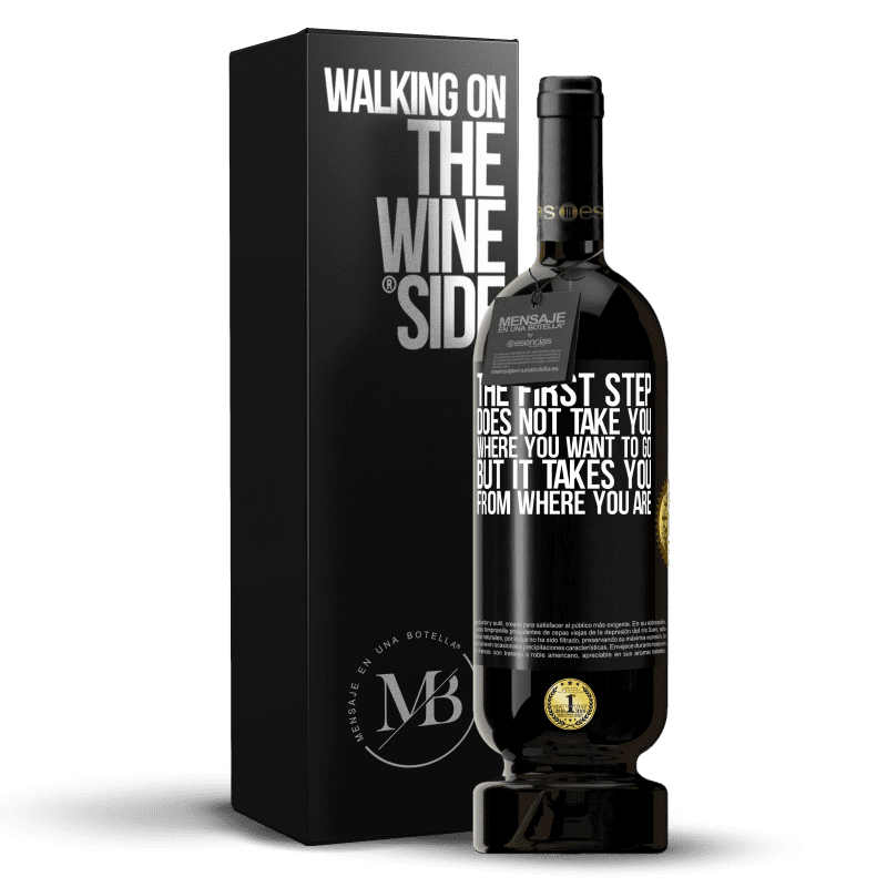29,95 € Free Shipping   Red Wine Premium Edition MBS® Reserva The first step does not take you where you want to go, but it takes you from where you are Black Label. Customizable label Reserva 12 Months Harvest 2013 Tempranillo
