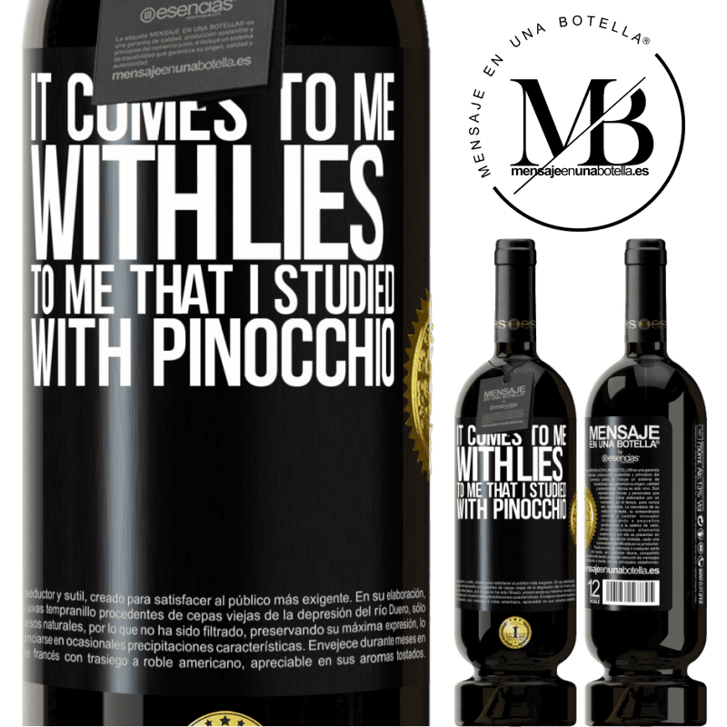 29,95 € Free Shipping | Red Wine Premium Edition MBS® Reserva It comes to me with lies. To me that I studied with Pinocchio Black Label. Customizable label Reserva 12 Months Harvest 2013 Tempranillo
