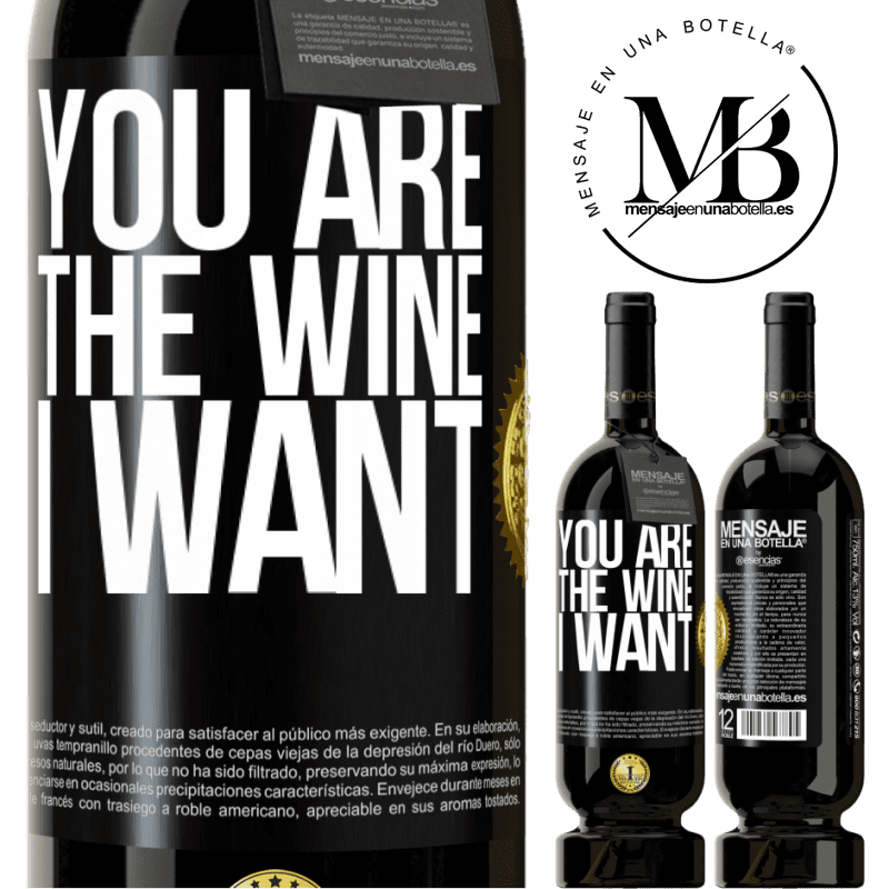 29,95 € Free Shipping | Red Wine Premium Edition MBS® Reserva You are the wine I want Black Label. Customizable label Reserva 12 Months Harvest 2013 Tempranillo