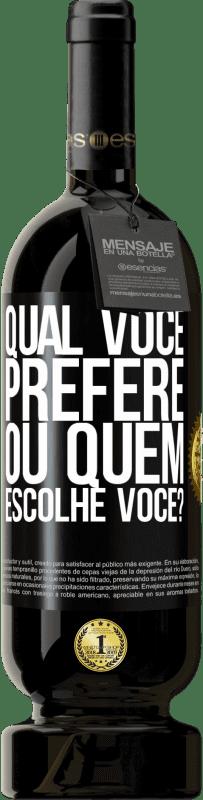 29,95 € Envio grátis | Vinho tinto Edição Premium MBS® Reserva qual você prefere, ou quem escolhe você? Etiqueta Preta. Etiqueta personalizável Reserva 12 Meses Colheita 2013 Tempranillo